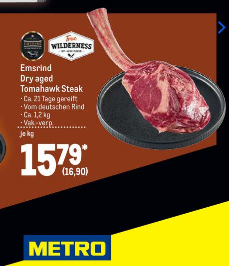 [Metro ab 28.05] Emsrind Dry aged Tomahawk Steak ca 1,2 kg/Stk. für 16,90€/Kg