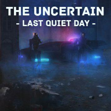 The Uncertain: Last Quiet Day (Steam) - Kostenlos ab 5. Juni