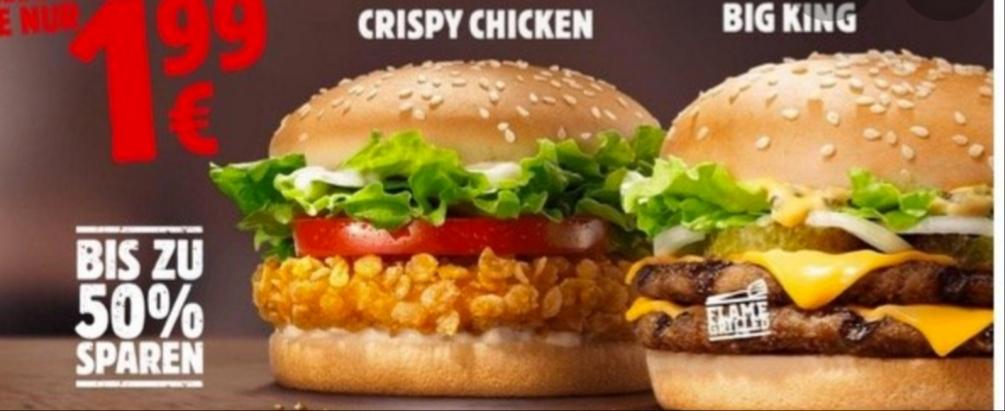 [Burger King]Big King und Crispy Chicken für je 1,99€ ohne Coupon