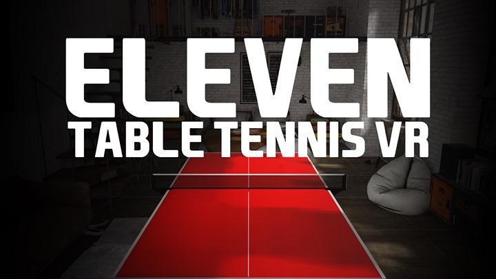 Eleven Table Tennis VR Oculus Rift / Quest Crossbuy