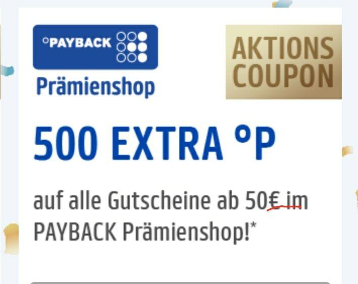 500 Extra Paybackpunkte auf alle Gutscheine ab 50€ (Coupon Kalender)