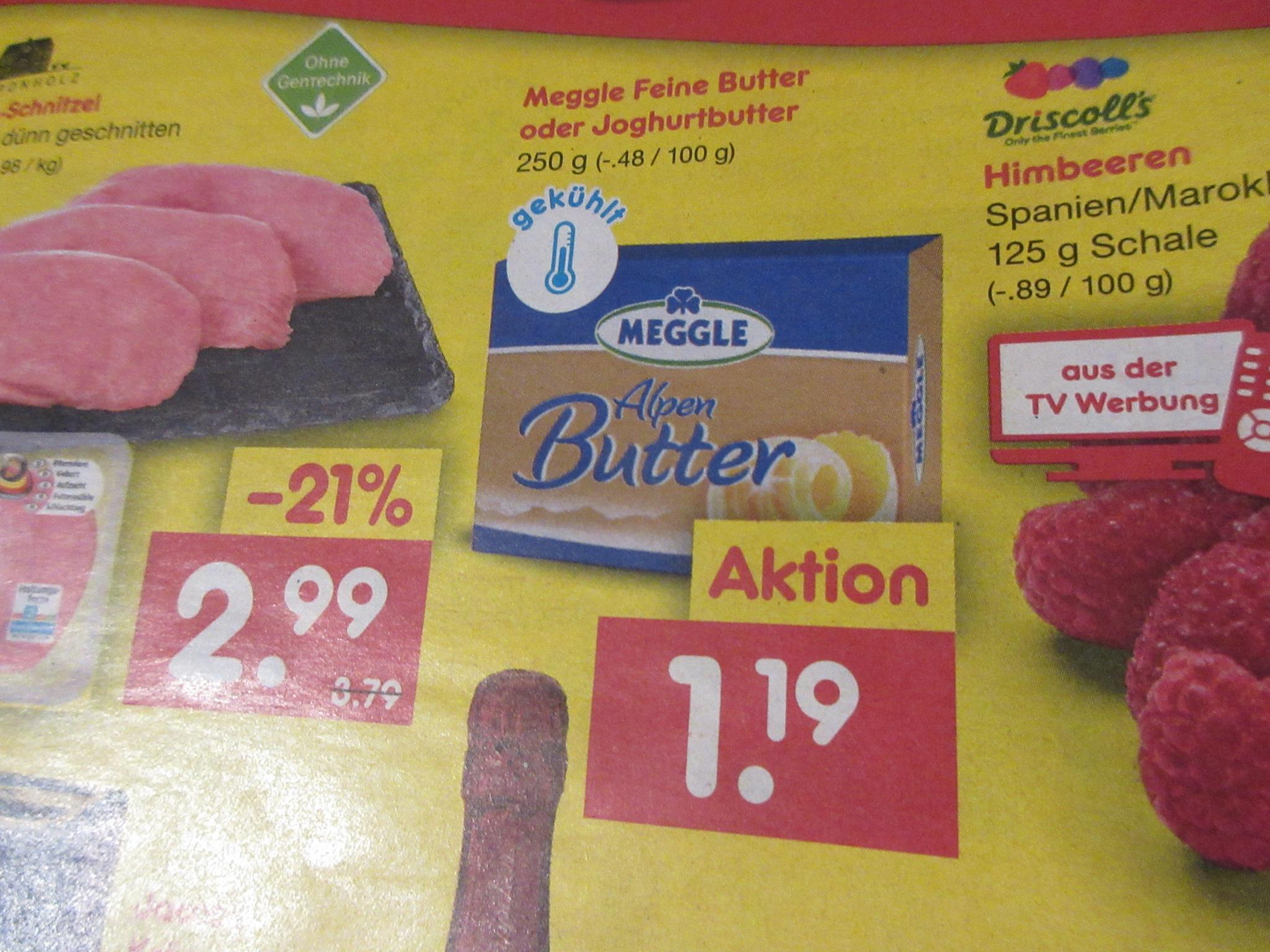 Netto - Meggle Butter 1,19 / Bei HIT für 1,25 Euro zu bekommen