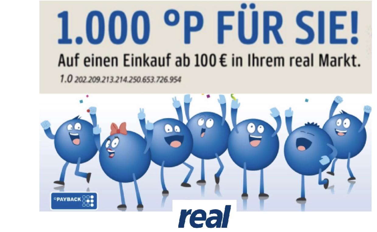 1000 Payback Punkte für einen Einkauf ab 100€ bei real - am 04. u. 05. Juni