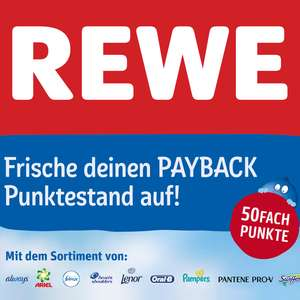 [Rewe] 50-fach Payback Punkte auf Always, Ariel, Febreze, Lenor, Head & Shoulders, Oral-B, Pampers, Pantene und Swiffer