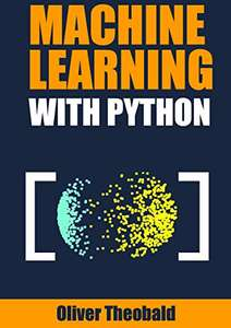 Machine Learning with Python: A Practical Beginners' Guide (eBook) kostenlos (Amazon)