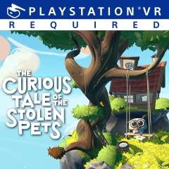 The Curious Tale of the Stolen Pets (PS4-VR) für 5,99€ (PSN Store)