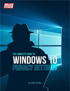 [Englisch] [PDF] The Complete Guide to Windows 10 Privacy Settings (§9,99 value free))