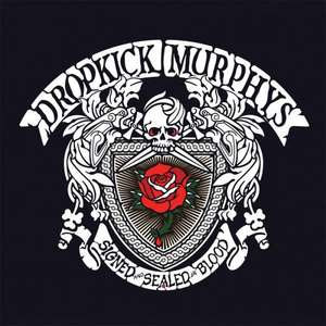 Dropkick Murphys - Signed And Sealed In Blood als MP3 Download @ amazon für 5€