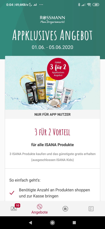 [Rossmann/offline] 3 für 2 auf alle Isana Produkte (außer Isana Kids)+ 10% App Gutschein