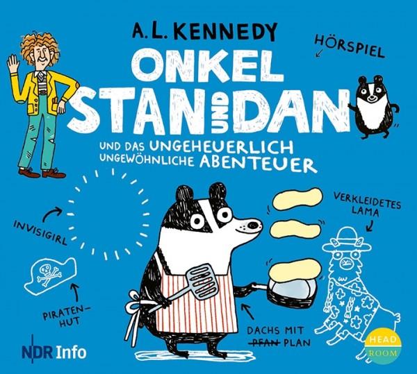 Gratis Kinderhörspiele - Onkel Stan und Dan und das ungeheuerlich ungewöhnliche Abenteuer, sowie das fast ganz ungeplante Abenteuer