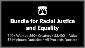 Itch.io Bundle for Racial Justice and Equality