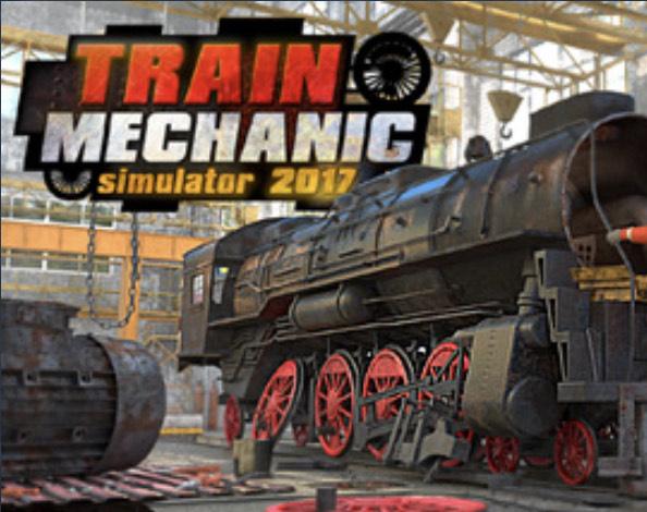 [Steam] Train Mechanic Simulator 2017