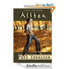 """Amazon Kindle: Fantasy-Roman """"Althea - Das Erwachen"""""""