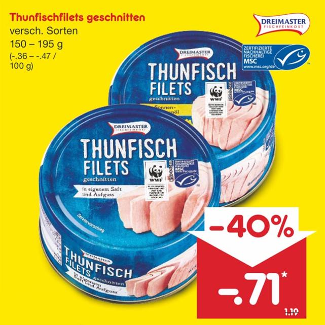 Thunfisch für 71 Cent am 19.06. [Netto MD]