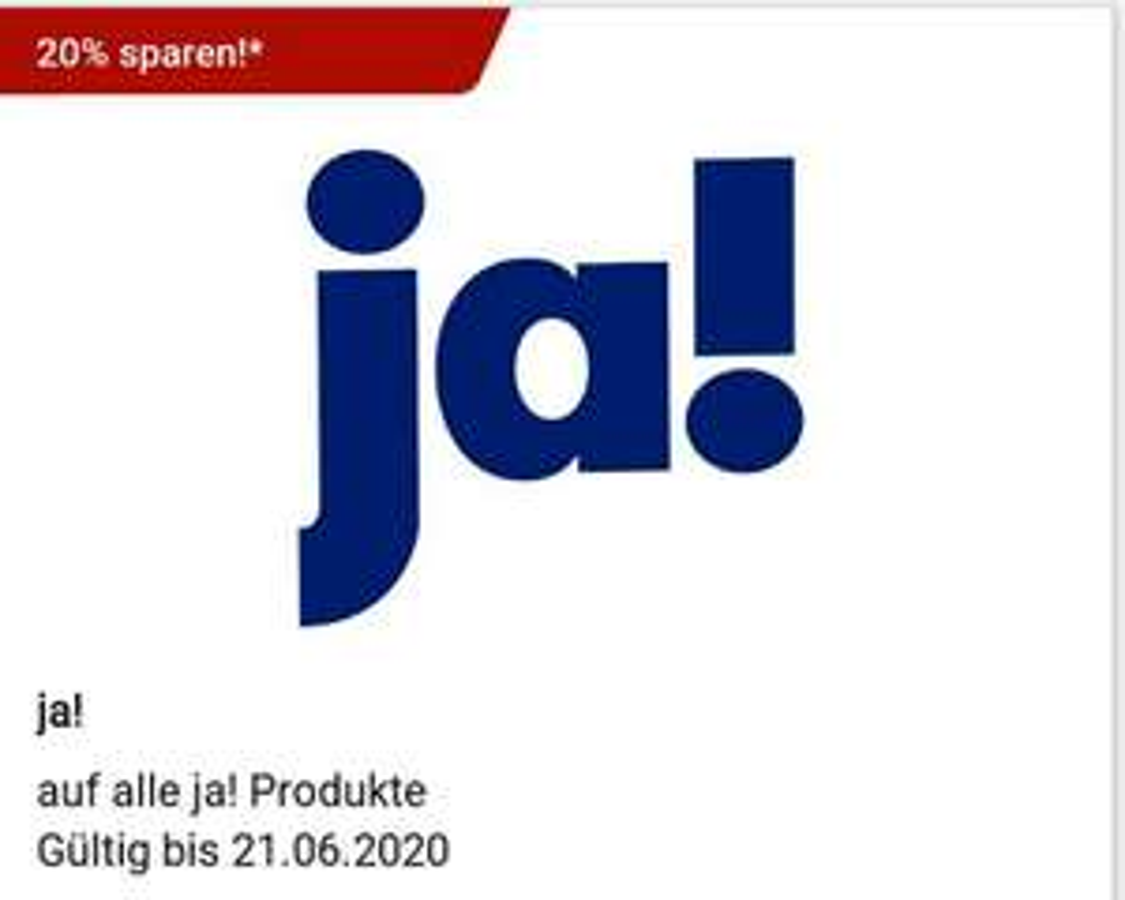 ABGELAUFEN!- 20% auf ALLE Ja!-Produkte bei Rewe (offline)