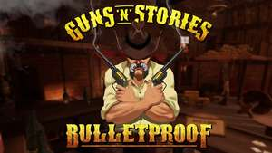 [Oculus Rift / Quest] Guns'n'Stories: Bulletproof VR (Cross Buy)