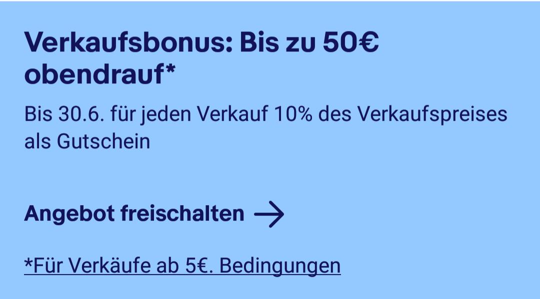 eBay: Verkaufsbonus - 10% bzw. bis zu 50€ als Gutschein zurückbekommen (eventuell personalisiert)