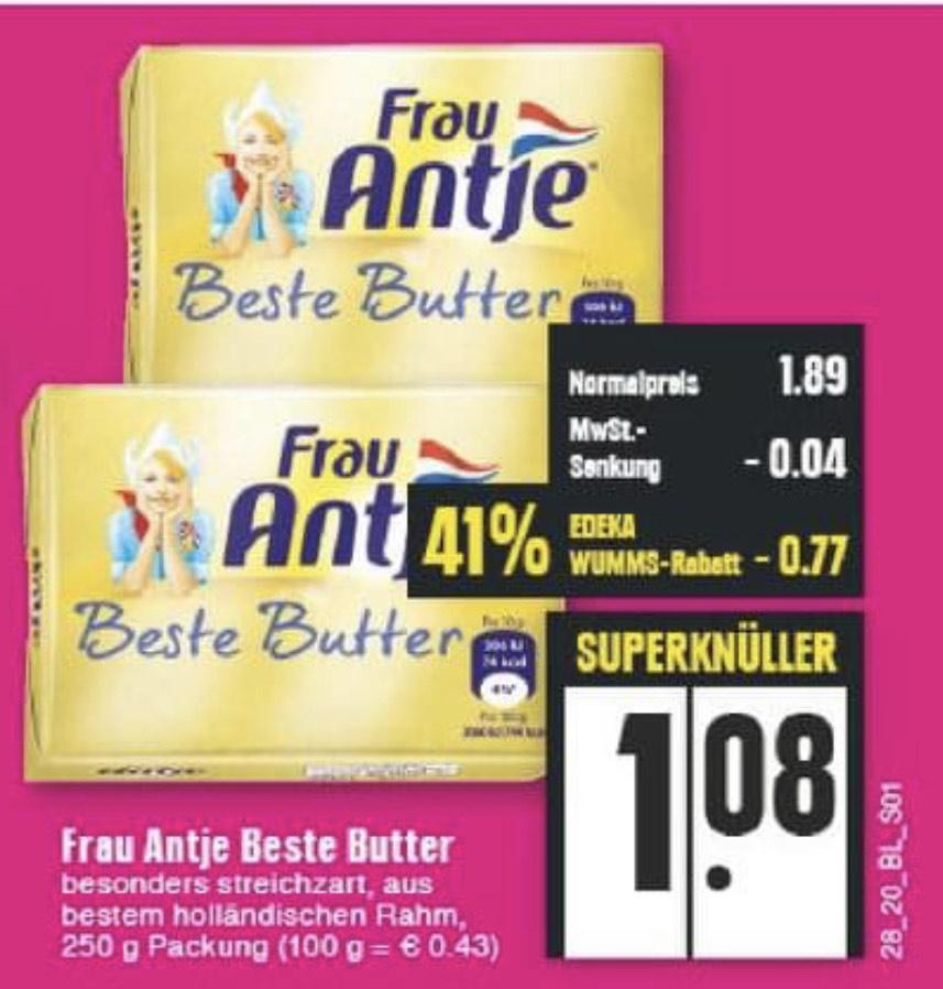 [Edeka Rhein-Ruhr] Frau Antje Beste Butter 250g für 1.08€   Toilettenpapier 3-lagig 8x150 Blatt ebenfalls 1.08€
