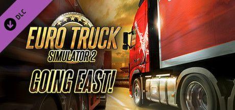 Going East | Euro Truck Simulator 2 | DLC