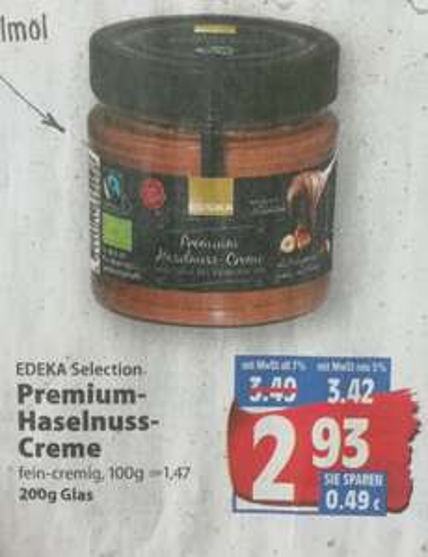 [Edeka Center Minden-Hannover] Edeka Selection Haselnusscreme ohne Palmöl und 30% Haselnussanteil für 2,93€