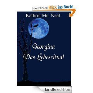 """Das Buch zum Dschungelcamp? Georgina ,, Das Liebesritual"""" als kostenloses Kindle eBook ;-) NICHT GANZ ERNST GEMEINT"""