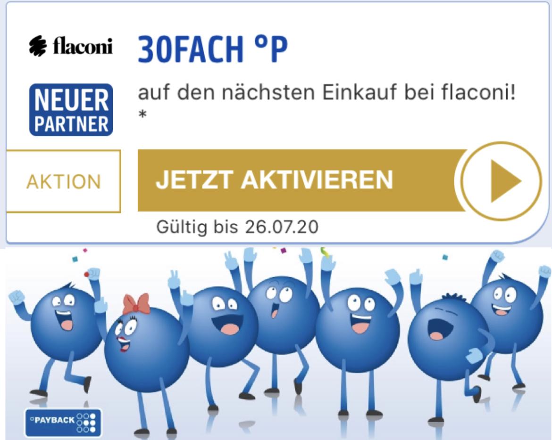 30-fach Payback Punkte bei Flaconi - entspricht rd. 15% später auszahlbarem Cashback