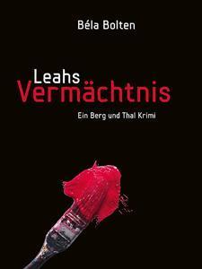 Gratis: Der Kriminalroman Leahs Vermächtnis als Kindle E-Book bei Amazon.