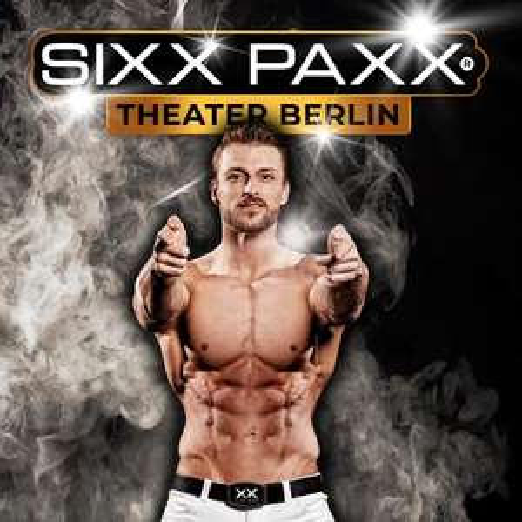 "Bestplatz-Ticket für ""SIXX PAXX"" ab 31.07. im Sixx Paxx Theater Berlin am Potsdamer Platz"