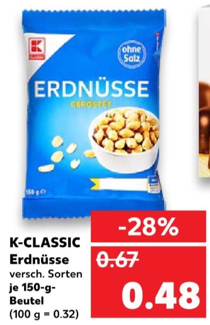 K-Classic Erdnüsse versch. Sorten 150g Tüte 0,48€ [Kaufland]
