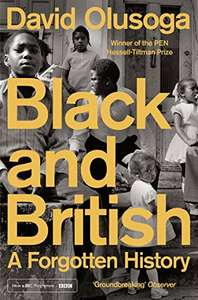 Black and British: A Forgotten History [eBook Kindle]