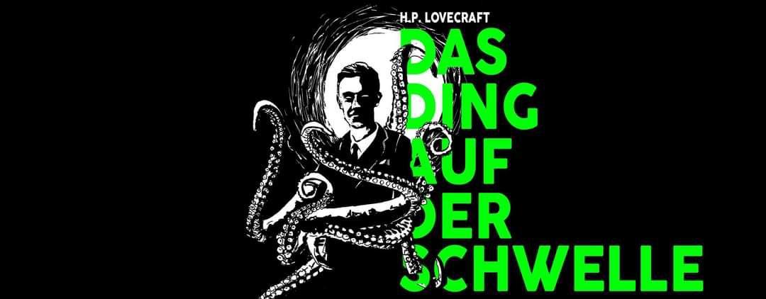 """[Unikum Oldenburg] Livestream Lesung """"Das Ding auf der Schwelle"""" von H.P. Lovecraft gratis oder """"pay what you want"""""""