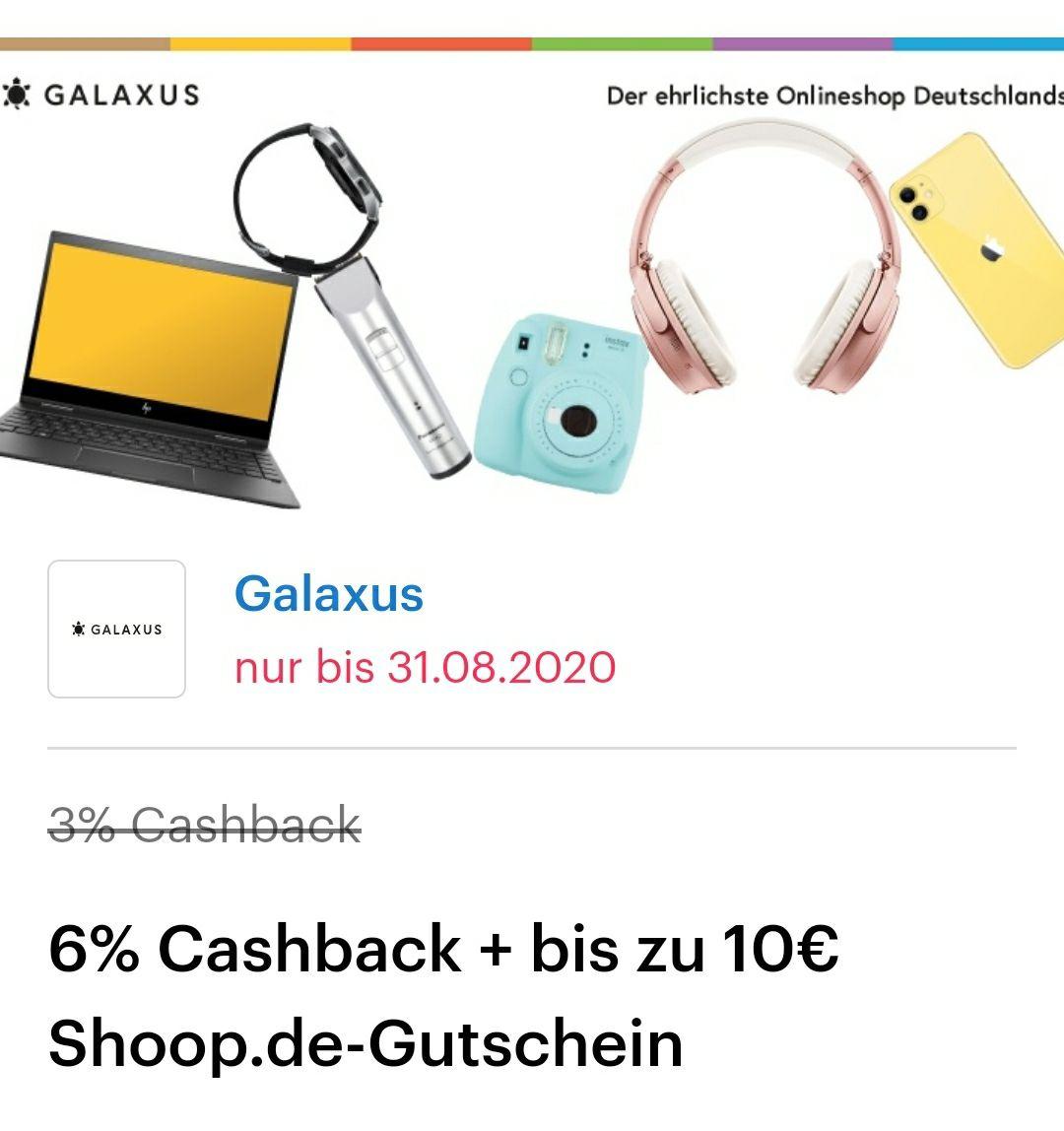 [Shoop] Galaxus 6% statt 3% Cashback + bis zu 10€ Shoop.de-Gutschein