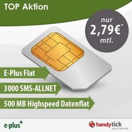 ePlus Flat + 3000 SMS/Monat + 500MB Datenflat für 2,79€/Monat