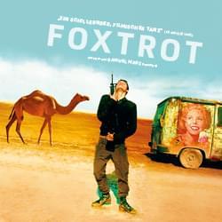 Foxtrot - kostenlos im Stream [ARTE ab 26.08.]