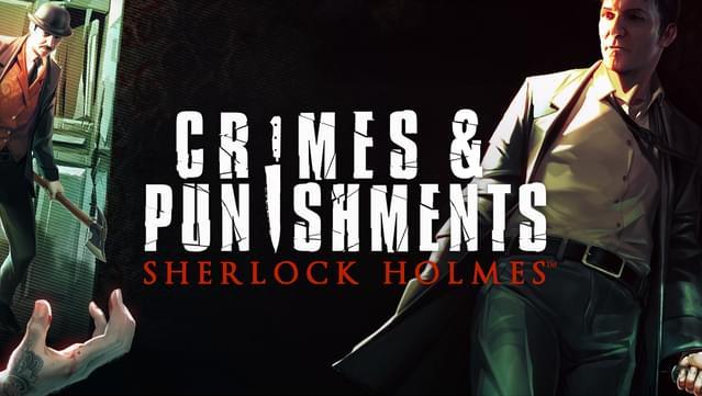 Sherlock Holmes: Crimes and Punishments (PC)
