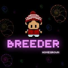 Breeder Homegrown: Director's Cut (PS4) (PSN Store) (40 Minuten Platinum Trophäe)
