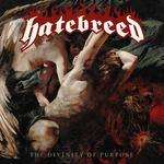 Hatebreed - The Divinity of Purpose kostenlos anhören