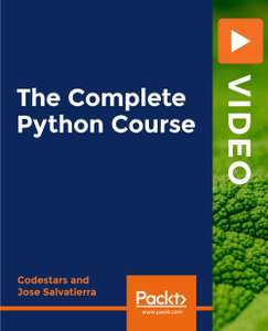 [Packt Publishing] The Complete Python Course [Video] kostenlos