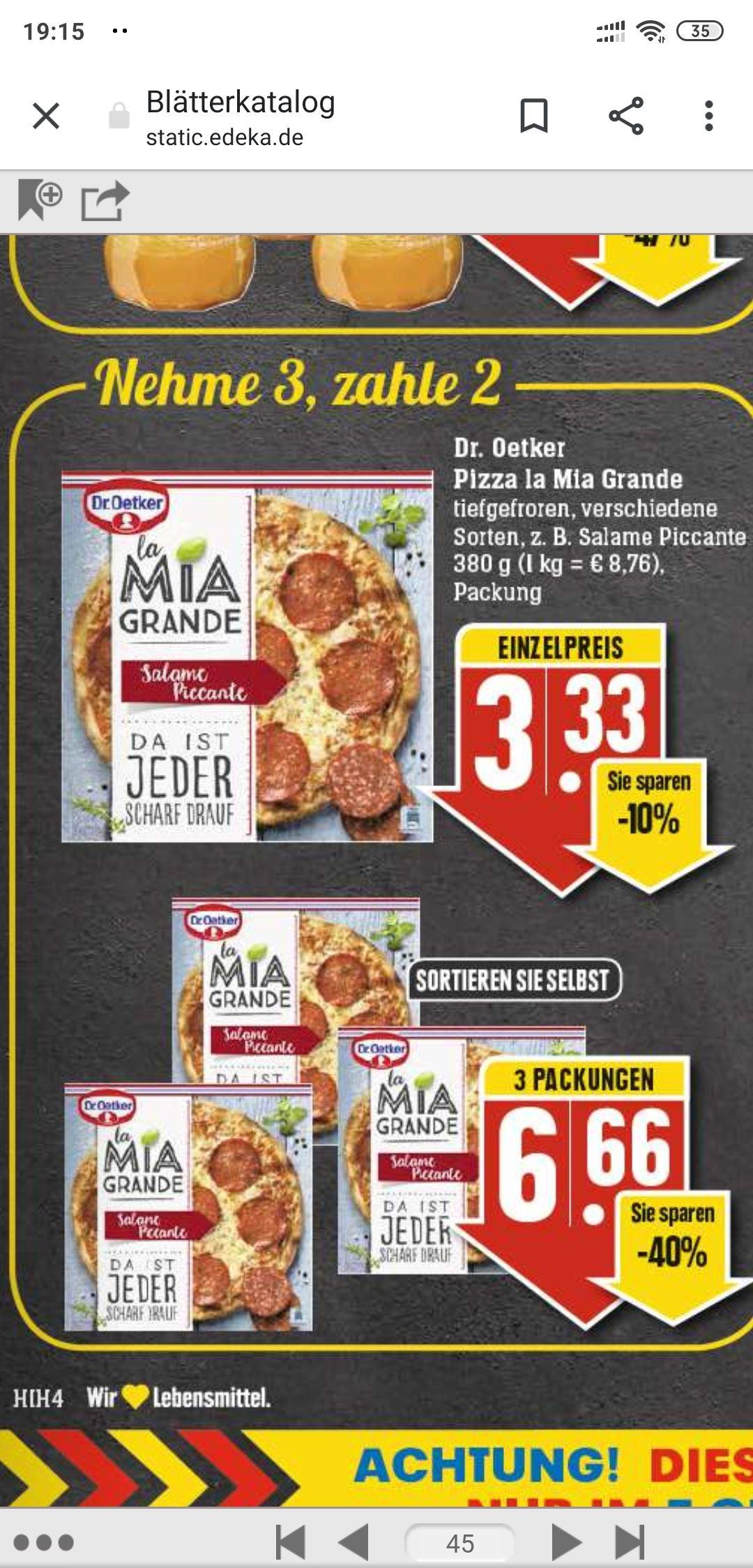 3x Mia Grande für 6,66€ (2,22€ je Pizza) in 88499 evtl. Bundesweit