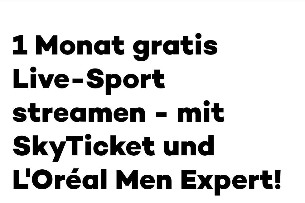 [L'Oreal Men Expert / Sky Ticket] Live-Sport gratis streamen bei Kauf von Men Expert Produkten ab 15€