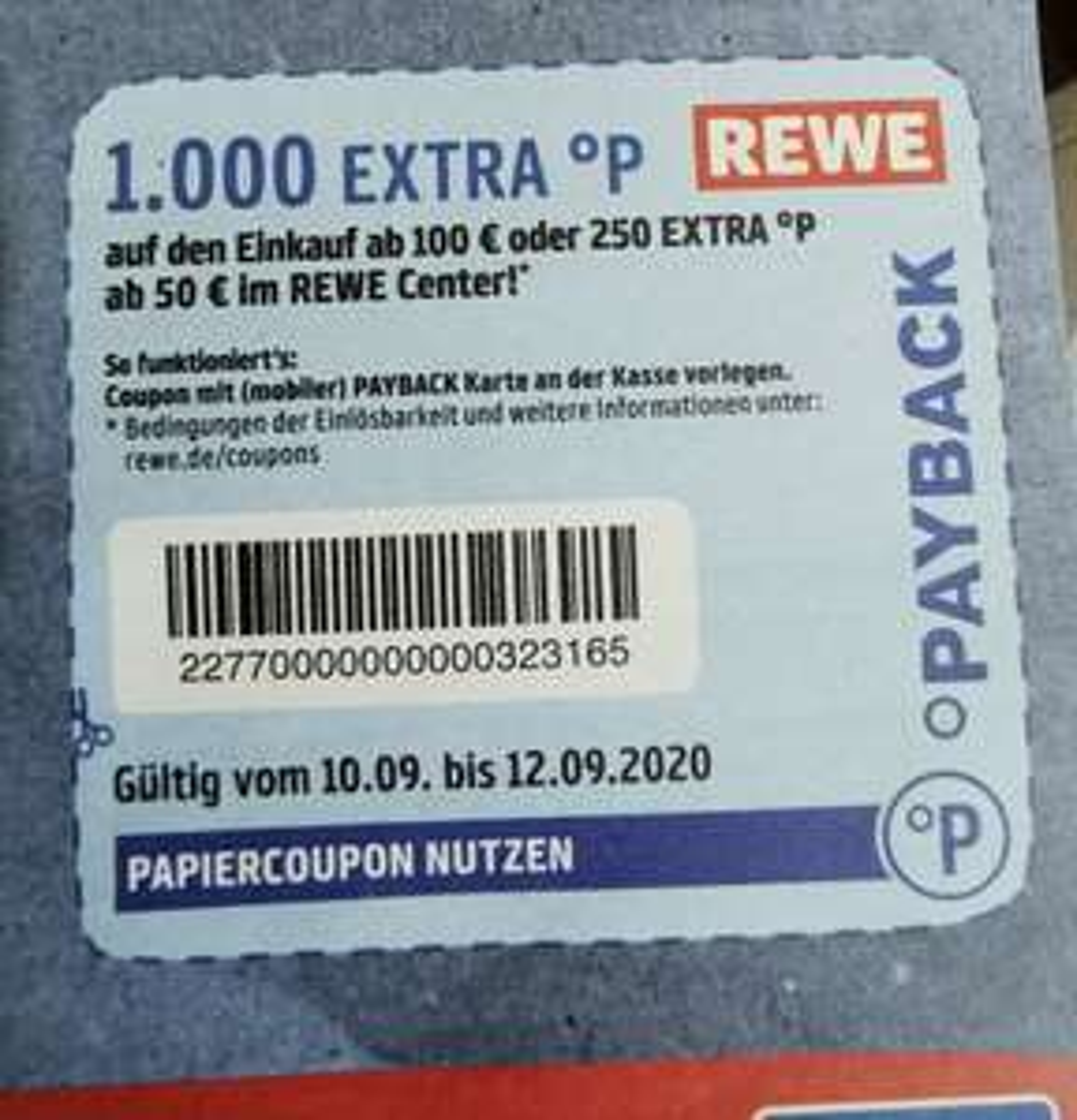 1000 Payback Punkte für Einkauf ab 100 € im Rewe Center / oder 250 Punkte ab 50 €