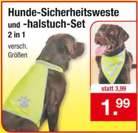 Hunde-Sicherheitsweste und -halstuch-Set 2 in 1 für für 1,99 Euro / Destilliertes Wasser 5 Liter-Kanister für 99 Cent [Zimmermann-Filiale]