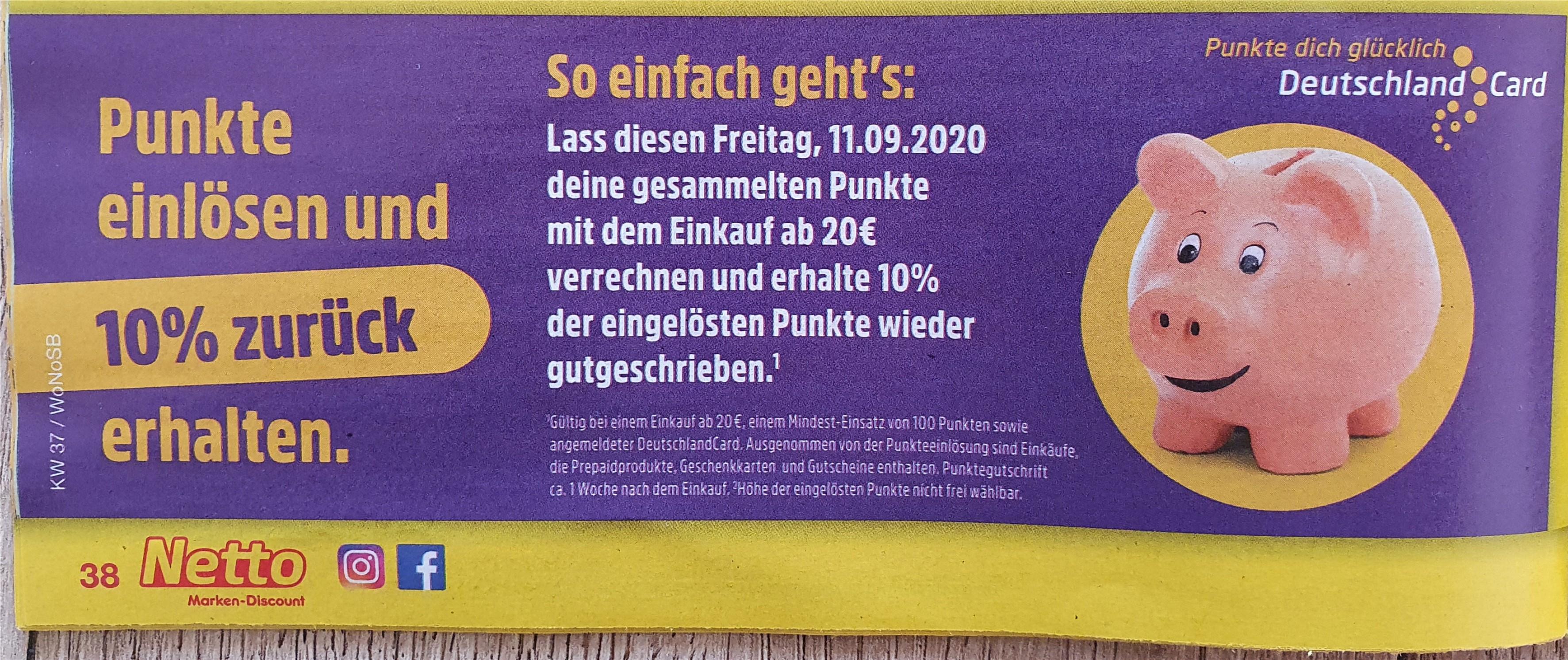 Eventuell lokal [Netto MD & DeutschlandCard] Bei Punkteeinlösung am 11.09. ab 20 € Einkaufswert 10% der eingelösten Punkte zurück