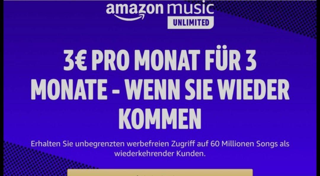 Amazon Music Unlimited / 3 Monate für 9,-€ / wiederkehrender Kunde! (auch ohne Prime-Mitgliedschaft)