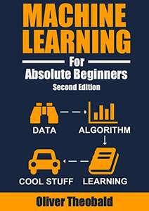 Machine Learning For Absolute Beginners - eBook 1 & 2 kostenlos (Amazon)