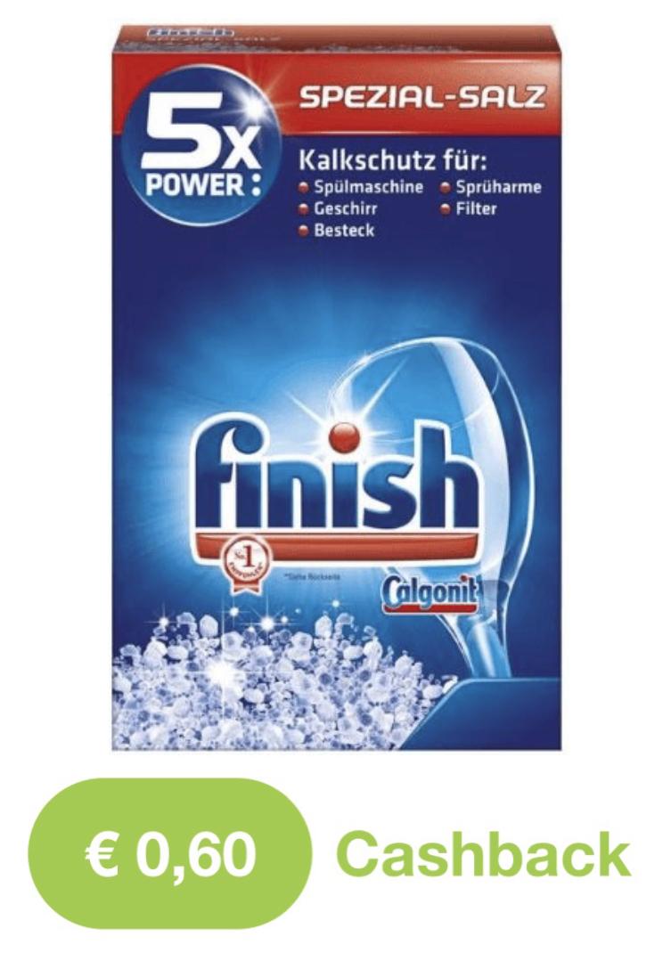 0,60€ Cashback auf Finish Calgonit Spezial Salz (kostet z.B. bei Rossmann 0,78€, also eff. für 0,18€ möglich)