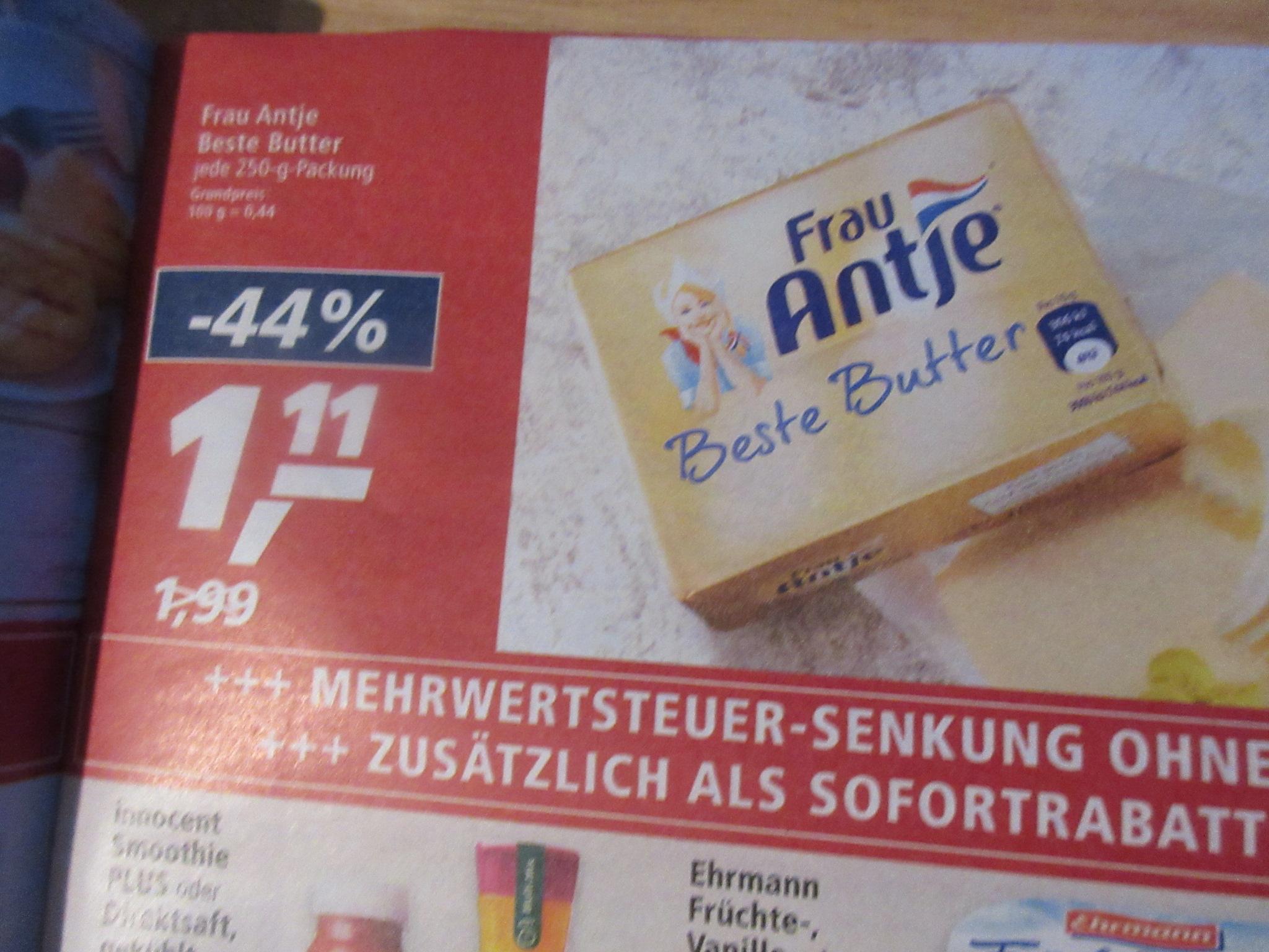REAL - Frau Antje Butter 1,11 / Coppenrath & Wiese Brötchen für 0,99 Euro / Schwiizer Schüümli Kaffee 10,99 Euro