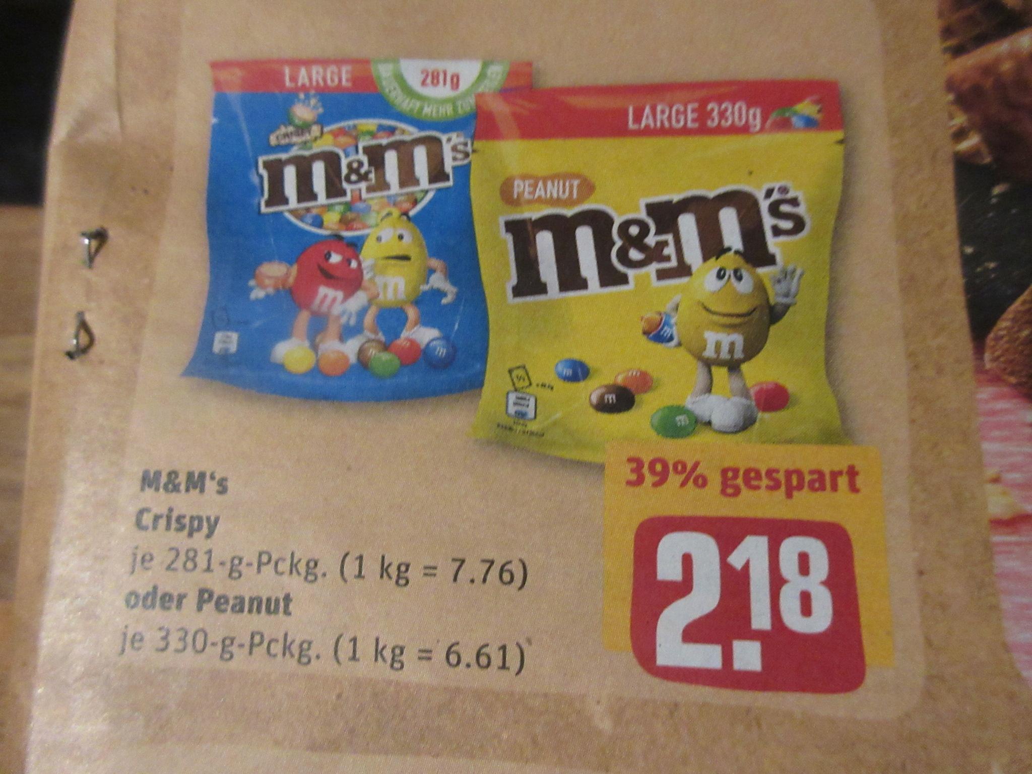 Rewe - M&M `S 330gr - 2,18 Euro Hit - 2,17 Euro / Lidl 250gr - 1,82Euro / für Kinogutschein