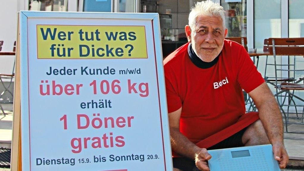 [Lokal - Essenbach bei Landshut] Gratis Döner für alle die mehr als 106kg wiegen
