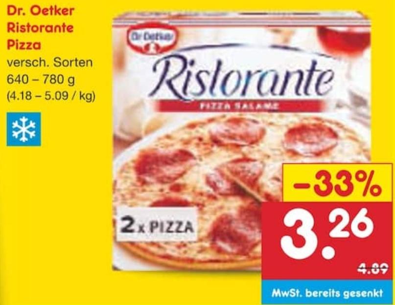 1. Gustavo 2. Mia? 3. ? Vielleicht: Dr. Oetker Ristorante Pizza 2 × für nur 3,26€ (Netto MD)
